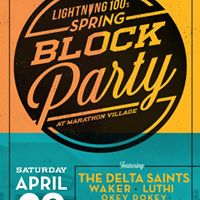 Lightning 100s Spring Block Party featuring The Delta Saints