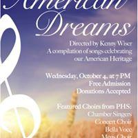 PHS Choirs Presents - American Dreams