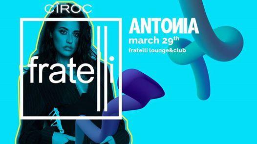 Antonia Live in Fratelli - CIROC Vodka Party