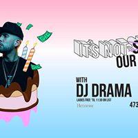 DJ Drama at Its Not Sunday