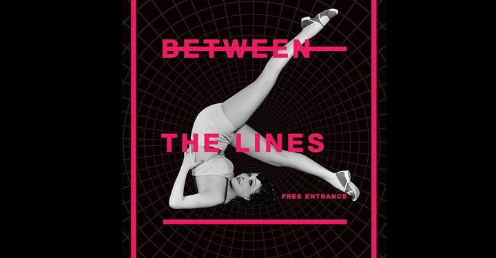 Between The Lines - art exhibition