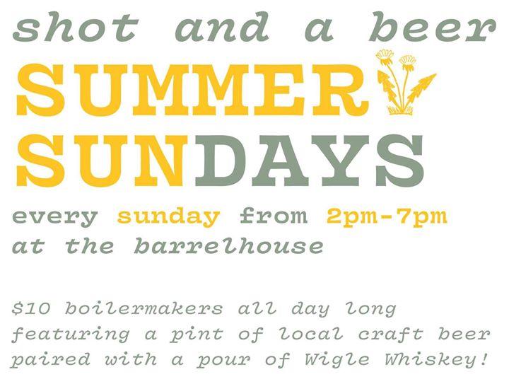 Shot and a Beer Summer Sundays