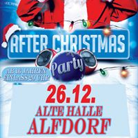Dienstag 26.12. After Christmas Party in Alfdorf
