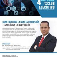 Industry 4.0 - La Cuarta Disrupcion Tecnolgica en Nuevo Leon