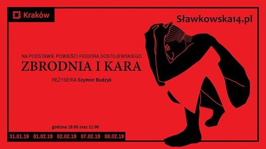 Zbrodnia i kara  Dostojewski  w Krakowie