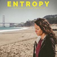 Entropy - World Premiere - IFS Film Fest