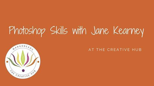 Photoshop Skills with Jane Kearney