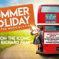 Summer Holiday - The Musical