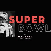 Superbowl at The Hackney
