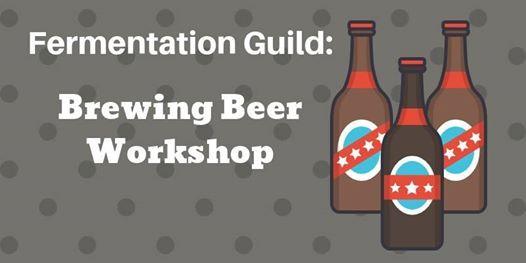 Fermentation Guild Potluck Brewing Beer Workshop