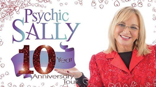 Psychic Sally - 10th Anniversary Tour