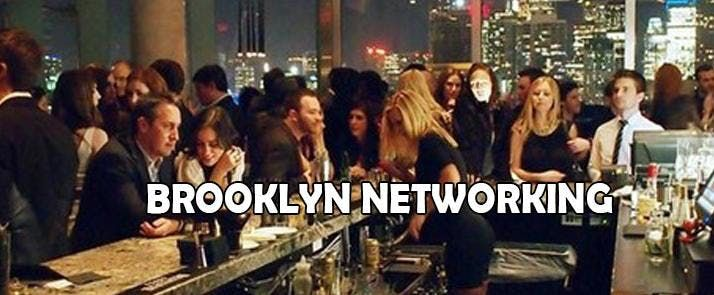 April 17 - Brooklyns Biggest Professional Networking Affair - Artists  Entrepreneurs Game-Changers & Professionals
