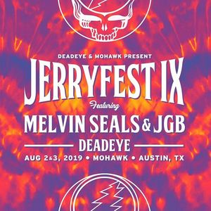 JerryFest IX Melvin Seals & JGB with DeadEye at Mohawk