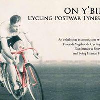 On YBike Cycling Postwar Tyneside  Exhibition Launch