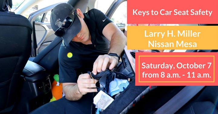 Keys To Car Seat Safety At Larry H. Miller Nissan Mesa