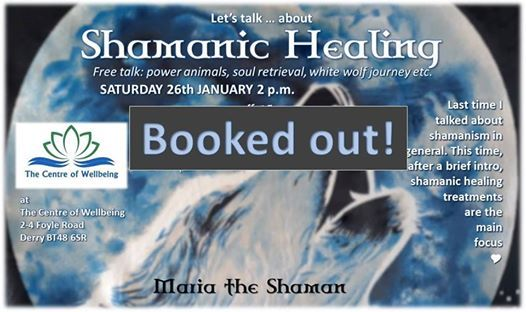 Booked out Free talk Shamanic Healing treatments