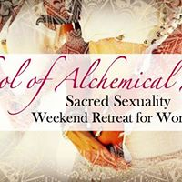 School of Alchemical Arts Sacred Sexuality Retreat - Slovenia