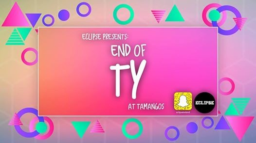 Sold Out Eclipse Presents End of TY at Tamangos - June 1st