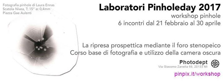 Presentazione dei Laboratori Pinholeday 2017