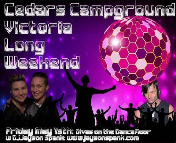 Divas To The Dancefloor  Cedars Campground