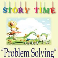 Monthly Story Time &quotProblem Solving&quot