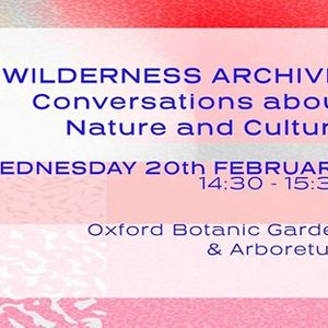 CCAW Wilderness Archive Conversations about Nature and Culture