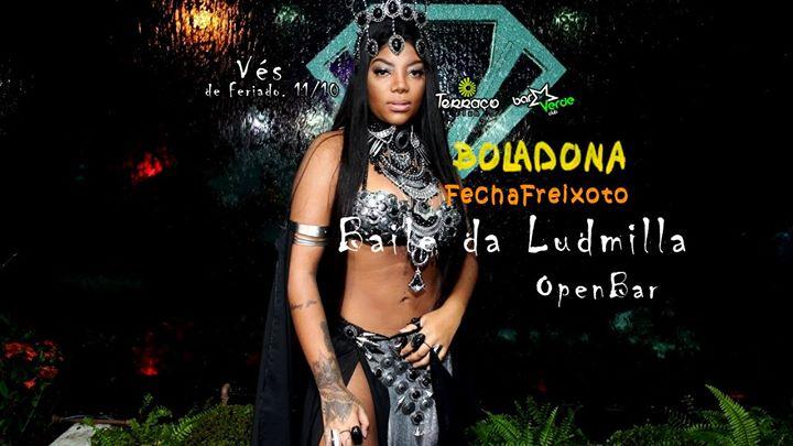 Boladona Open Bar s 30  FechaFreixoto Baile da Ludmilla