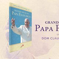 Lanamento  Grandes Metas do Papa Francisco