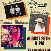 Live at The Burger  Bar w Momma Molasses Gracie Lane &amp Krista Shows