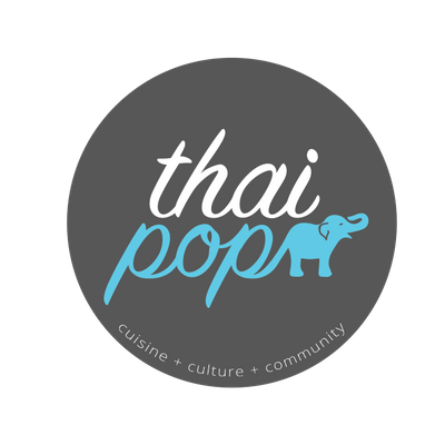 ThaiPop - Pop-Up Restaurant -  NOVEMBER. 14th 2018 (730pm seating)