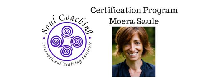 Soul Coaching Practitioner Certification - with Mora Saule