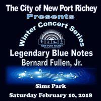 Legendary Blue Notes with Bernard Fullen Jr.