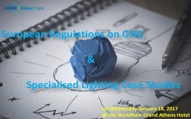 European Regulations on GHG & Specialised Lighting Case Studies