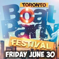 Toronto Boat Party Festival 2017 (Official Page)