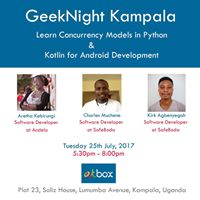 GeekNight Kampala Concurrency Models in Python &amp Kotlin for Android