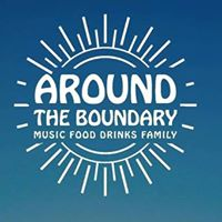 Around the Boundary - Music  Food  Drinks  Family  Charity