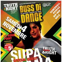 BUSS DI DANCE - S09 E02 - SUPA MANA with Truth &amp Right