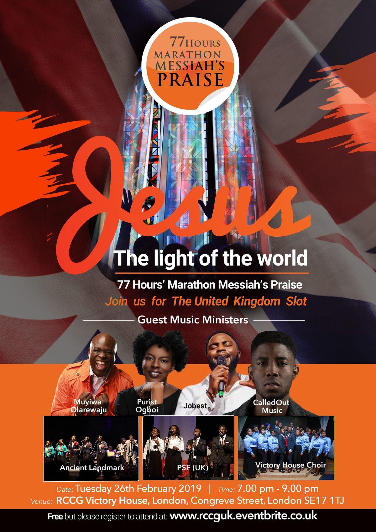 77 Hours Marathon Messiahs Praise: UK Session: Tuesday 26th February