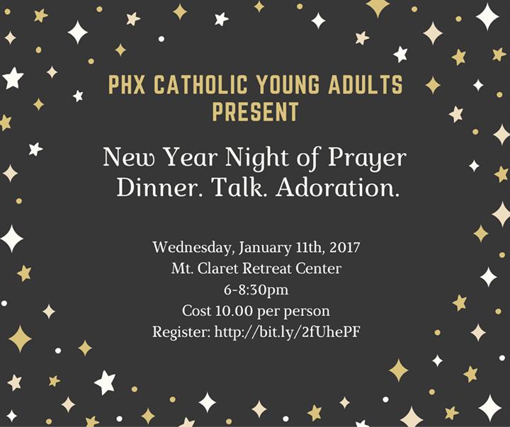 New Year Night of Prayer at Mt. Claret Retreat Center, Phoenix