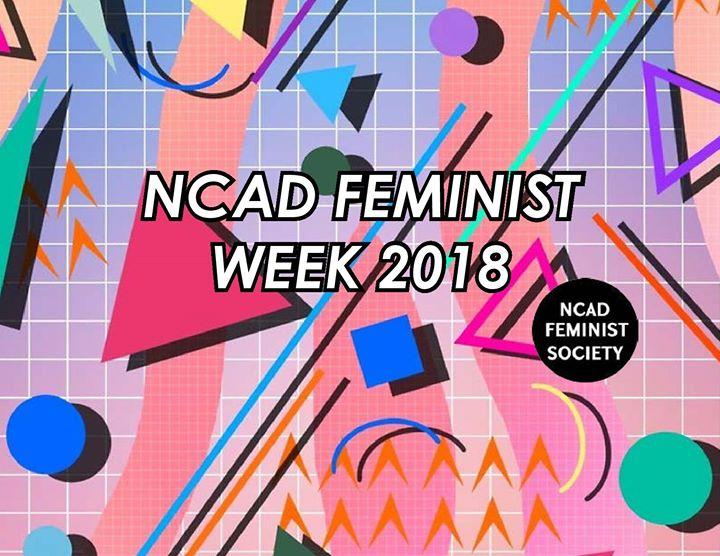 NCAD Feminist Week 2018