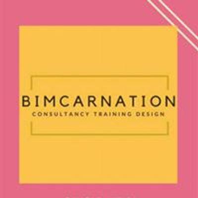 BIMcarnation