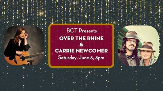 Over the Rhine & Carrie Newcomer at the Buskirk-Chumley