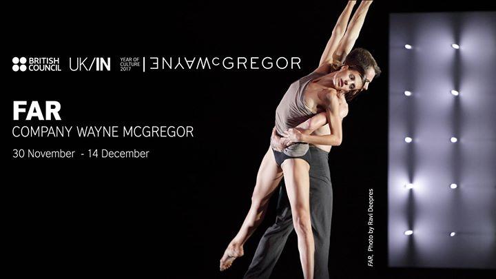 FAR by Company Wayne McGregor