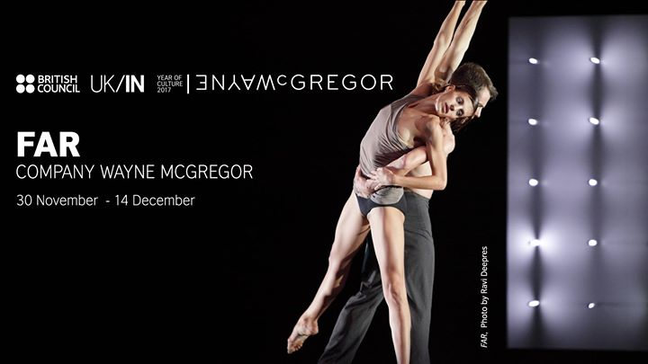 FAR by Company Wayne McGregor