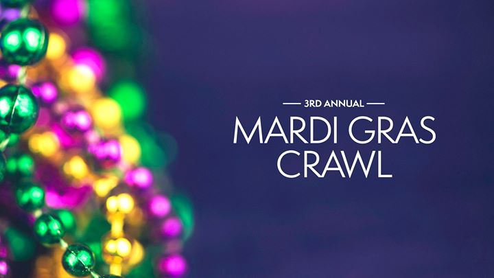 Third Annual Mardi Gras Crawl