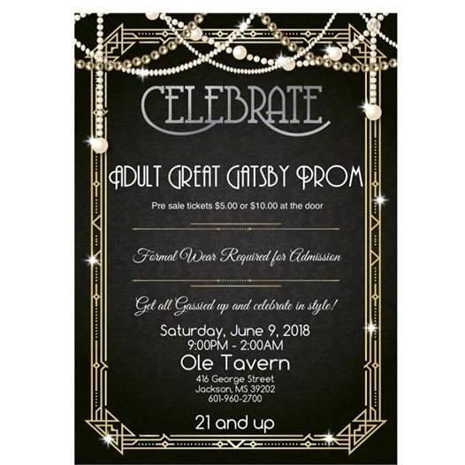 Adult Great Gatsby Prom At Ole Tavern On George St Jackson
