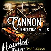 Cannon Knitting Mills Haunted Tour &amp Paranormal Investigation