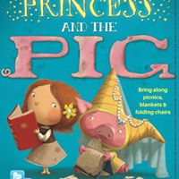 Family Outdoor Theatre production The Princess &amp the Pig