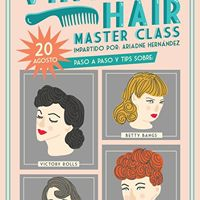 Vintage Hair Master Class