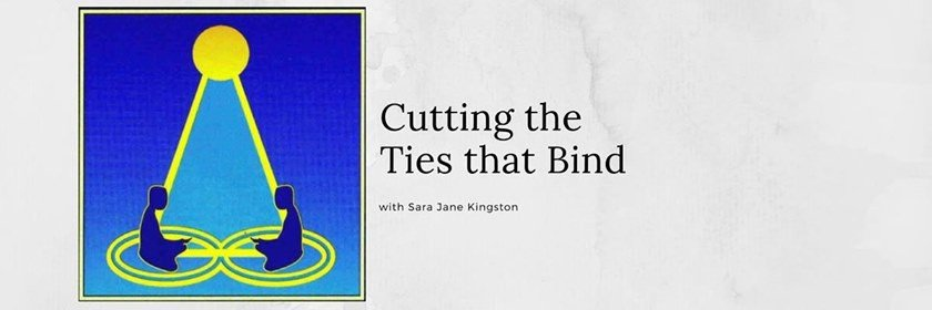 Cutting the Ties That Bind Workshop